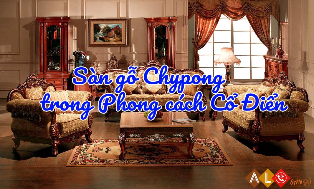 Ván sàn gỗ Chypong đẹp cho phong cách cổ điển
