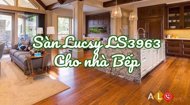 ván sàn gỗ lucsy LS3963 cho nhà bếp