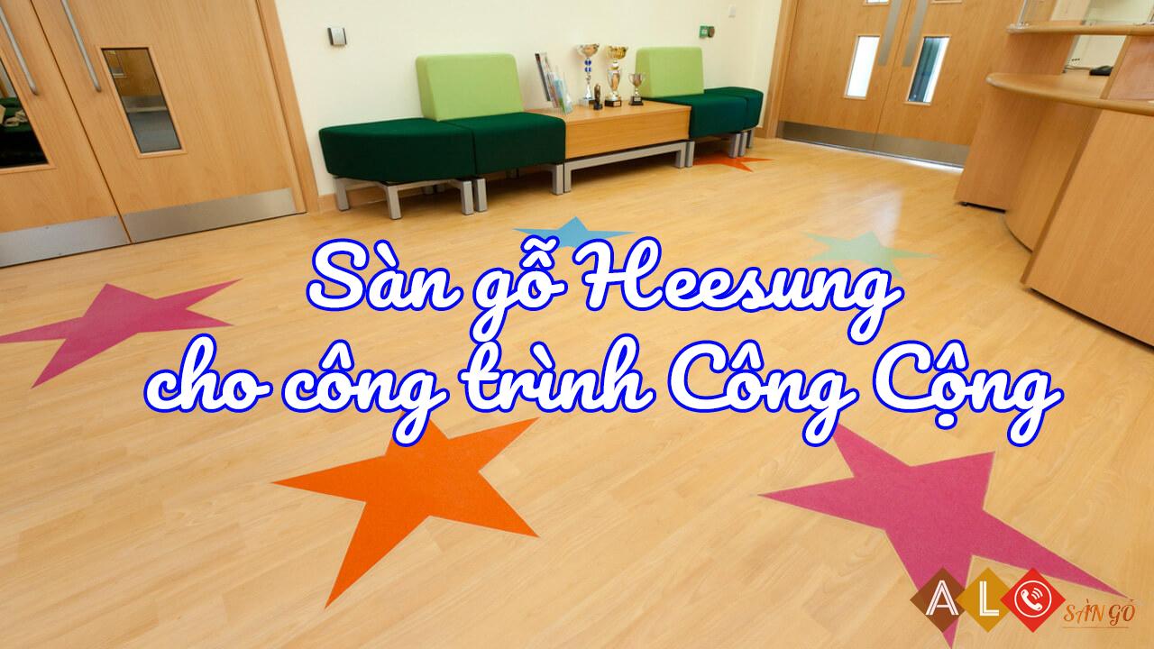 ván sàn gỗ Heesung cho công trình công cộng