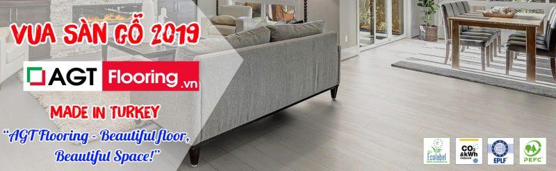 AGT Flooring - sàn gỗ châu Âu cao cấp được khuyên dùng năm 2019
