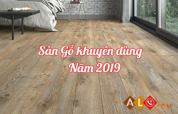 Những sản phẩm sàn gỗ châu Âu cao cấp được khuyên dùng năm 2019